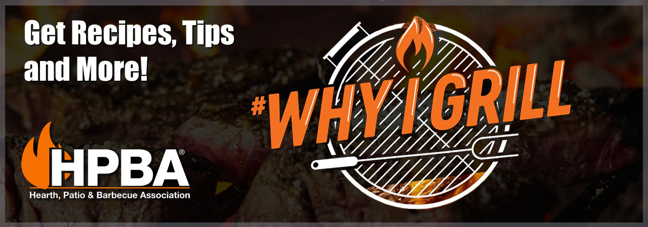 Why I Grill HPBA